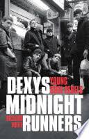 <b>Dexys Midnight Runners</b>: Young Soul Rebels - Richard White ...