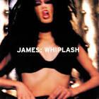 Whiplash album by James
