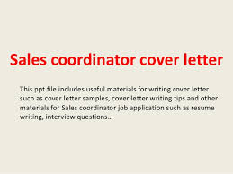 sales coordinator cover letter this ppt file includes useful materials for writing cover letter such as sales coordinator cover letter