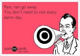 Rain Go Away on Pinterest | Summer Rain, Rain and Rainy Days via Relatably.com