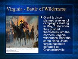 「1864, Battle of the Wilderness, grant and lee」の画像検索結果