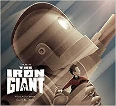 The Art of the <b>Iron Giant</b>: Ramin Zahed: 9781608878888: Amazon ...