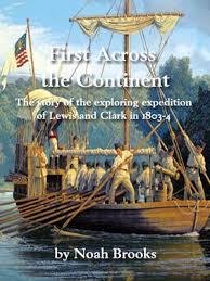 <b>First Across</b> the Continent by <b>Noah Brooks</b> · OverDrive (Rakuten ...