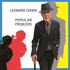 <b>Leonard Cohen</b> - <b>Popular</b> Problems | Releases | Discogs