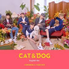 <b>Cat & Dog</b> - Single by TOMORROW X TOGETHER on Apple Music