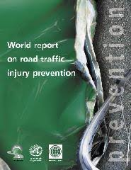 World report on road <b>traffic</b> injury prevention