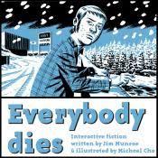 <b>Everybody Dies</b> - Details