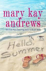 <b>Hello</b>, <b>Summer</b> by Mary Kay Andrews