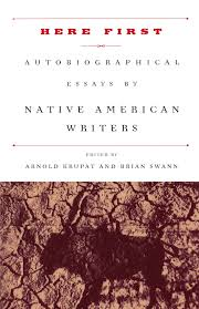 here first autobiographical essays by native american writers here first autobiographical essays by native american writers modern library paperbacks arnold krupat brian swann 9780375751387 amazon com books