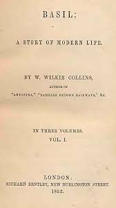 <b>BASIL</b> by <b>Wilkie Collins</b>