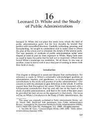 leonard d white and the study of public administration leonard d white and the study of public administration