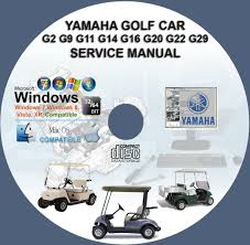 yamaha golf car g2 g9 g11 g14 g16 g19 g20 g22 g29ydr service yamaha golf car g2 g9 g11 g14 g16 g19 g20 g22 g29ydr service repair manual cd bonus part catalogue