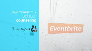 the counseling geek school counseling blog using eventbrite in your school the easy event management app