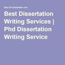 Best Dissertation Writing Services   Phd Dissertation Writing Service