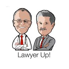 Lawyer Up! Podcast