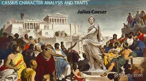 rhetorical devices in julius caesar video lesson transcript character of cassius in julius caesar traits analysis