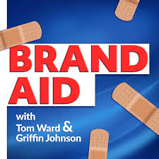 Brand Aid w/ Griffin Johnson & Tom Ward