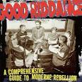 A Comprehensive Guide to Moderne Rebellion album by Good Riddance