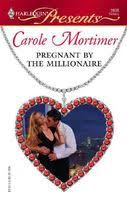 <b>Pregnant By</b> The Millionaire by <b>Carole Mortimer</b> - FictionDB