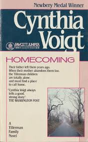 Homecoming...The Tillerman Series #1 by Cynthia Voigt...may have ...