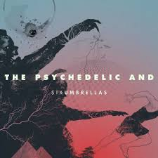 The Psychedelic And