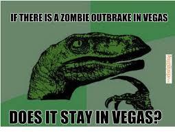 FunnyMemes.com • Funny memes - [Zombie outbreak in Vegas] via Relatably.com