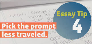 essay writing tip pick the prompt less traveled unc essay tip 4