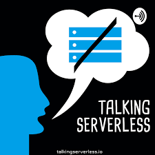 Talking Serverless