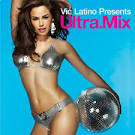 Ultra Mix: Vic Latino