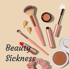 Beauty Sickness: A Modern Day Epidemic