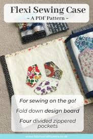 New Patterns - <b>Flexi</b> Sewing Case and <b>Flexi</b> Sewing Kit | fabric ...