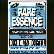 Doin' It <b>Old School Style</b> (Live at Club U) by Rare Essence on ...