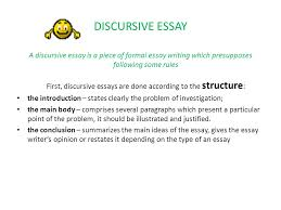 essay writing can be fun discursive essay a discursive essay is a  discursive essay a discursive essay is a piece of formal essay writing which presupposes following some