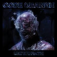 <b>Underneath</b> - Album by <b>Code Orange</b> | Spotify