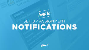 how to set up notifications for assignments blog how to set up notifications for assignments