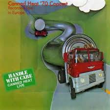<b>Canned Heat</b> - '<b>70</b> Concert: Recorded Live In Europe | Discogs