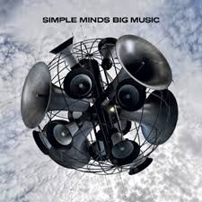 <b>Simple Minds</b>: <b>Big</b> Music (Caroline International) Review | Under the ...