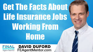 life insurance jobs work from home get the facts life insurance jobs work from home get the facts