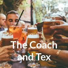 The Coach and Tex