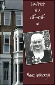 Don't let the riff-raff in: Anne <b>Fothergill</b>: 9781907257773: Amazon ...