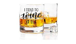 iKraft <b>I Tend to Wine</b> a Lot Funny Printed Whiskey Glass Gift for Men ...