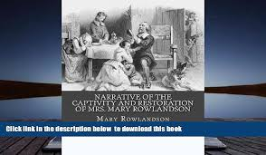 BEST PDF Narrative of the Captivity and Restoration of Mrs  Mary       pages Mary Rowlandson s Captivity narrative Response Paper