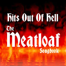<b>Hits</b> Out Of Hell - The <b>Meatloaf</b> Songbook - Home | Facebook