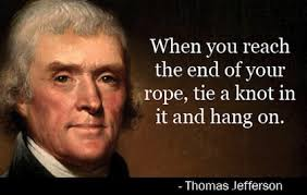 tie-a-knot-and-hang-on-president-quote | Fradel Barber