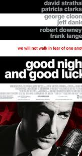 <b>Good Night</b>, and Good Luck. (2005) - IMDb