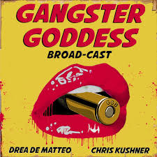 Gangster Goddess Broad-cast