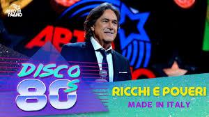 <b>Ricchi</b> e <b>Poveri</b> - <b>Made</b> in Italy (Disco of the 80's Festival, Russia ...