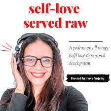 Self-Love Served Raw