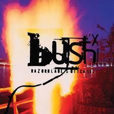 <b>Bush</b> - <b>Razorblade Suitcase</b> - Syd Records