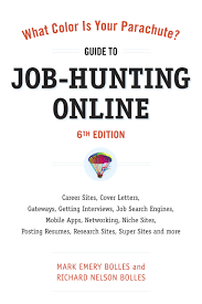 buy what color is your parachute guide to job hunting online guide to job hunting online sixth edition blogging career sites gateways getting interviews job boards job search your parachute guide to job
